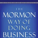 Books | Faith-Based Initiative: <i>The Mormon Way of Doing Business</i> cheerleads for financially successful Saints