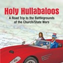Jay Wexler: <em>Holy Hullabaloos </em>