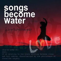 songs_become_water.jpg