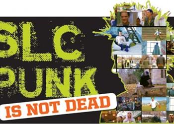 SLC Punk Is Not Dead