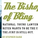 The Bishop of Bling
