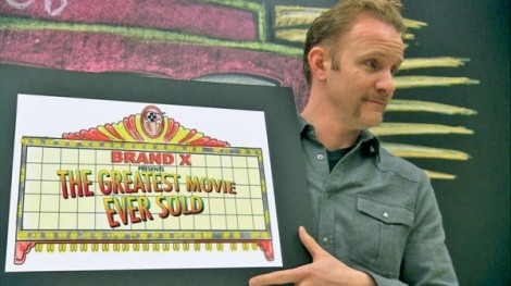 The Greatest Movie Ever Sold: Morgan Spurlock