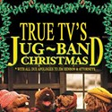 True TV's Jug-Band Christmas