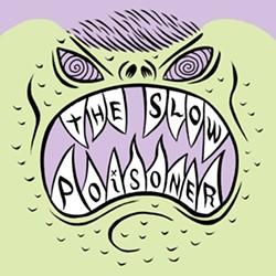 The Slow Poisoner
