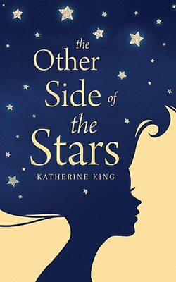 Katherine King: The Other Side of the Starts