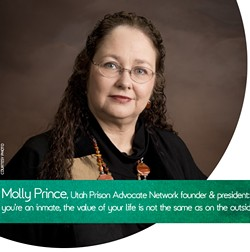 """Molly Prince, Utah Prison Advocate Network founder & president: """"If you're an inmate, the value of your life is not the same as on the outside."""" - (COURTESY PHOTO)"""