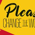 Please Change the world