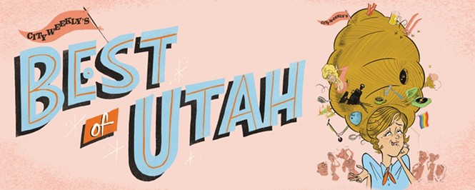 Best of Utah 2018   An ode to the people, places, products