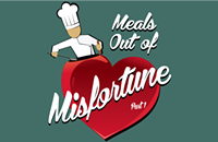 Making Meals Out of Misfortune Part 1