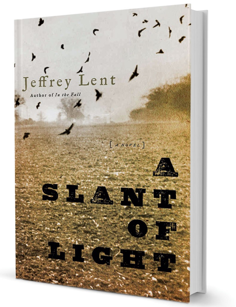 A Slant of Light by Jeffrey Lent, Bloomsbury Publishing, 368 pages, $27.