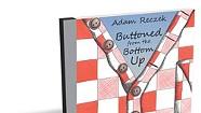 Adam Reczek, Buttoned From the Bottom Up