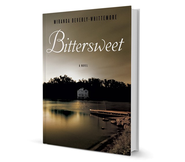 Bittersweet by Miranda Beverly-Whittemore, Crown Publishers, 400 pages. $25.
