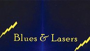Blues and Lasers, Blues and Lasers