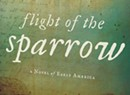 Book Review: Flight of the Sparrow by Amy Belding Brown