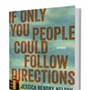 Book Review: If Only You People Could Follow Directions by Jessica Hendry Nelson