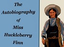 Book Review: The Autobiography of Miss Huckleberry Finn by Gina Logan