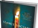 Book Review: The Séance Society, Michael Nethercott