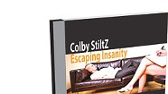Colby Stiltz, Escaping Insanity