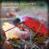 Dan Skea Quartet, Carpenter Road