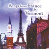 Deja-Nous, Songs From France & Vermont