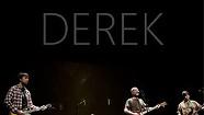 Derek and the Demons, Underground