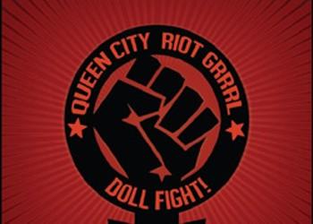 Doll Fight!, Queen City Riot Grrrl