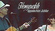 Honeysuckle, At the Appalachian Jubilee