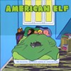"James Kochalka Publishes a New Compilation, and Ends the Daily Strip ""American Elf"""
