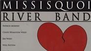 Missisquoi River Band, <i>Plenty of Heartaches</i>