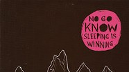 No Go Know, Sleeping Is Winning EP