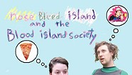 Nose Bleed Island and the Blood Island Society, More Tales From Blood Island