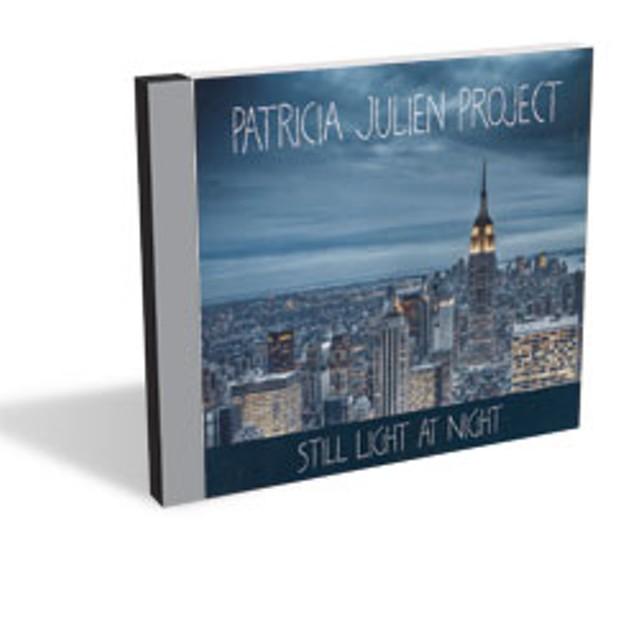 Patricia Julien Project, Still Light at Night