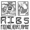 Poor and Perfect, 'Ribs / Friends, Heart, Family'