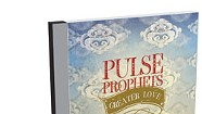 Pulse Prophets, Greater Love