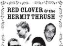 Red Clover & The Hermit Thrush, <i>Red Clover & The Hermit Thrush </i>