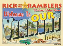 Rick & the All-Star Ramblers, Welcome to OUR Vermont