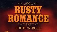 Rusty Romance, Roots 'n' Roll