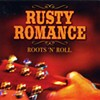 Rusty Romance, Roots 'n' Roll