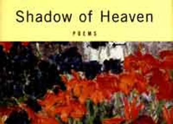 Second Nature? Shadow of Heaven by Ellen Bryant Voigt