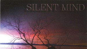 Silent Mind, 2012 Here We Come