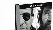 Soule Monde, Soule Monde