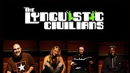 The Lynguistic Civilians, Better Late Than Never