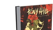 Tony Hill, And the Low End of High Art