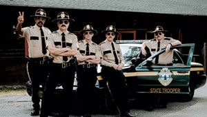 'Super Troopers:' Back in Action, and On-Screen