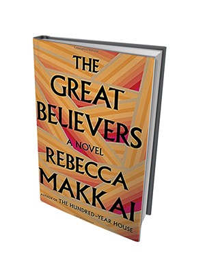 The Great Believers by Rebecca Makkai, Viking, 432 pages. $27.