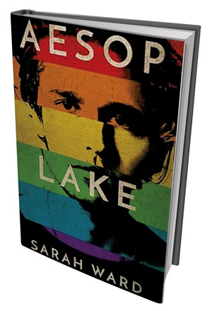 Aesop Lake by Sarah Ward, Green Writers Press, 200 pages. $10.99.