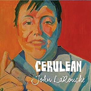 John LaRouche, Cerulean