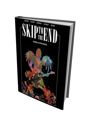 Skip to the End, by Jeremy Holt (author) and Alex Diotto (illustrator), Insight Comics, 112 pages. $24.99.
