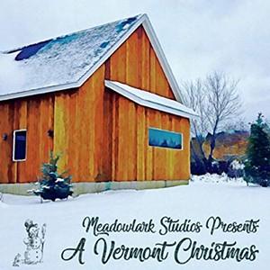 Various Artists, Meadowlark Studios Presents: A Vermont Christmas