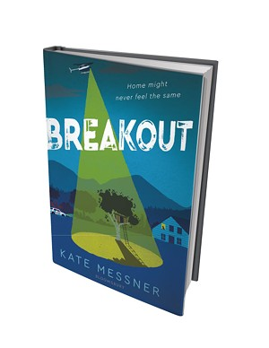 Breakout by Kate Messner, Bloomsbury Children's Books, 448 pages. $17.99.